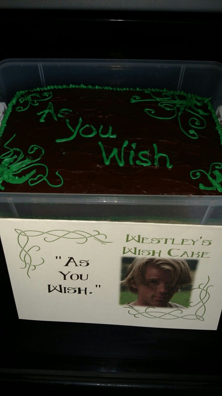Princess Bride Party...As You Wish Cake