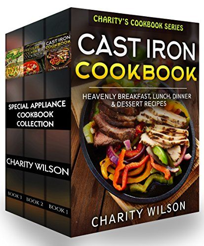 EASY RECIPES: Special Appliance Cookbook Collection _ga- cast iron, Pressure cooker, Crockpots...