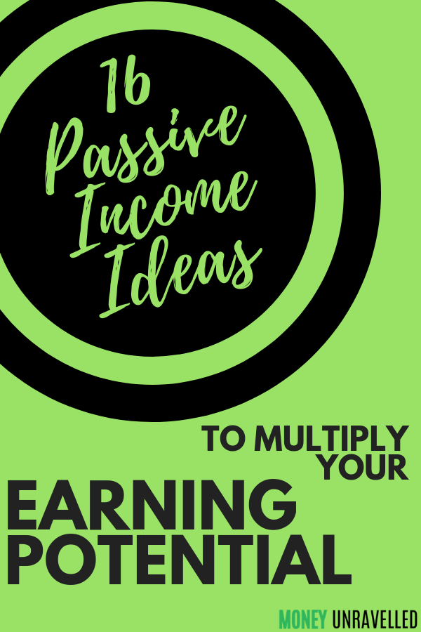Passive Income Ideas 16 Ways To Earn While You Sleep Earn More Money Passive Income Business Motivation