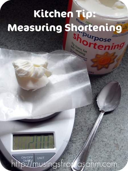 Kitchen Tip: Measuring Shortening - Musings From a Stay At Home Mom