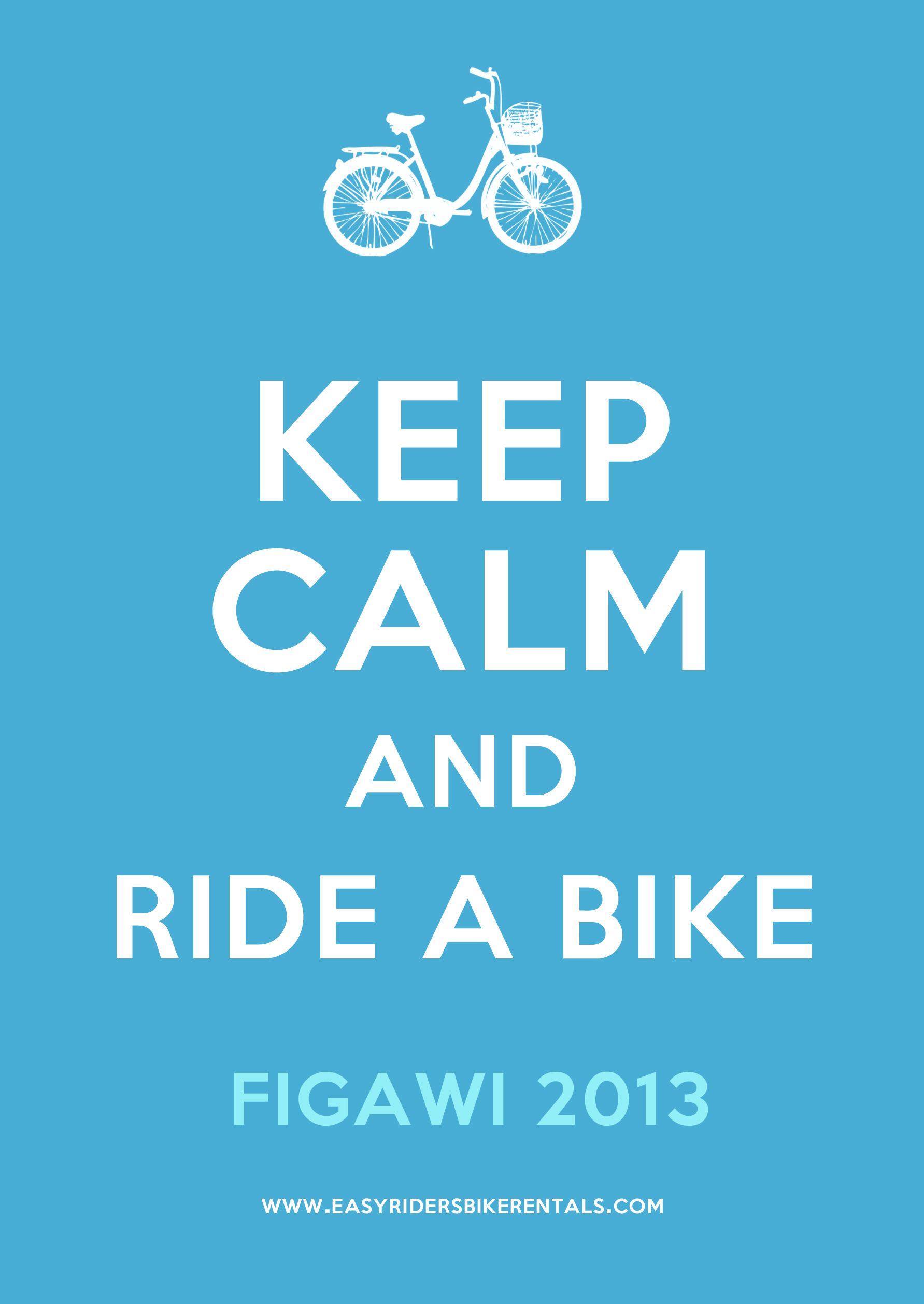 Keep calm and ride a bike! bike KeepCalm Figawi