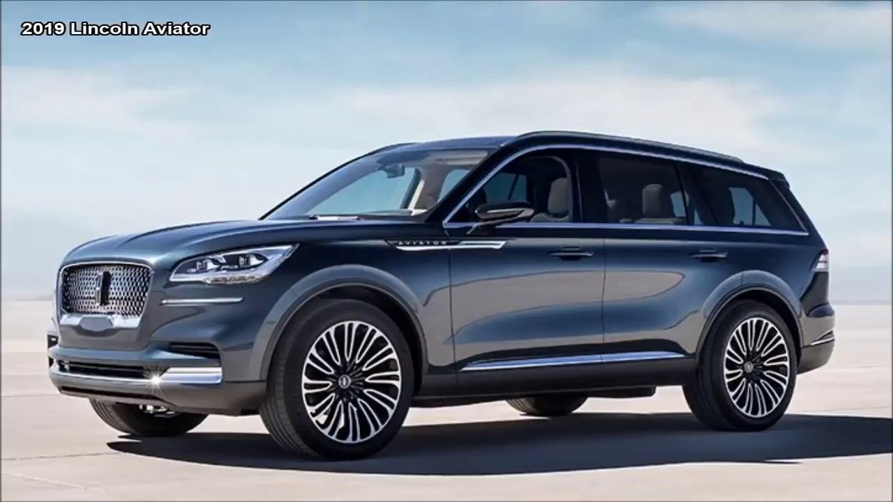 Top 7 New Best Suv 2019 Lincoln Aviator Ability And Decision Based On A Back Wheel Drive Stage Takes Into Account The