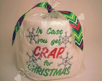 Christmas Gag Gift Funny Gift Toilet Paper In Case You get Crap ...