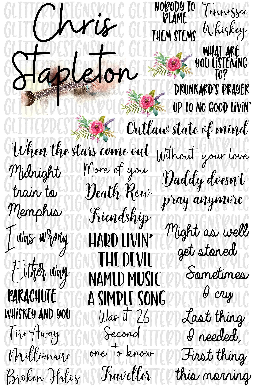 Chris Stapleton Chris Stapleton Favorite Songs Plus Floral Sublimation Png File Digital Download File Country Song Lyrics Country Music Lyrics Quotes Country Music Quotes