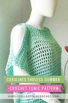 Crochet Tunic Pattern or Cover-up? - Coraline's Endless Summer • Simply Collectible Crochet
