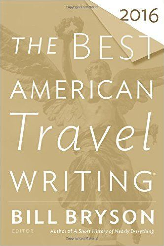 Download The Best American Travel Writing 2016 Ebook Pdf Travel