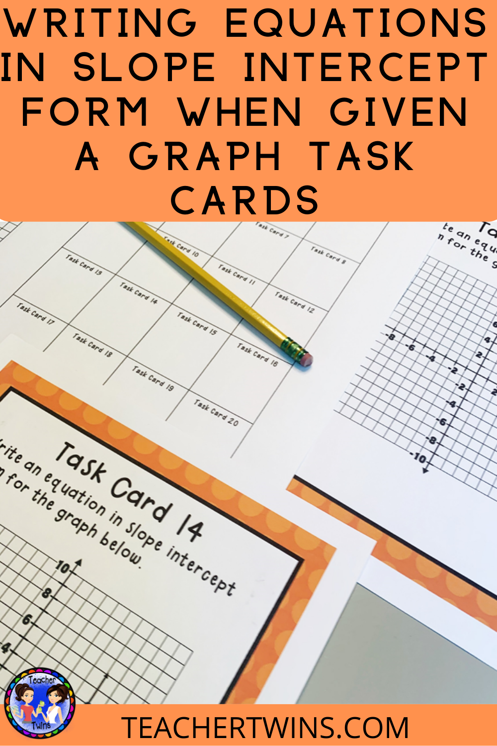 Writing Equations In Slope Intercept Form When Given A Graph Task Cards Writing Equations Pre Algebra Activities Task Cards [ 1500 x 1000 Pixel ]