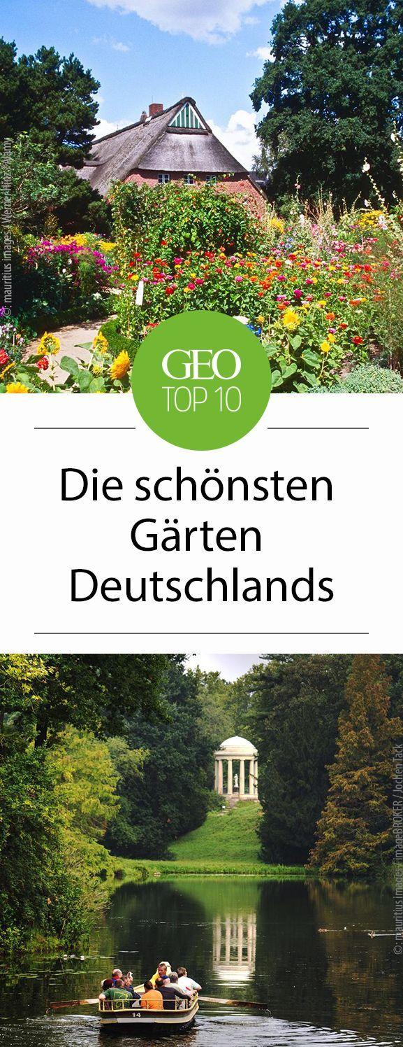 Die Schonsten Garten Deutschlands Ausflug Ausflugsziele Deutschland