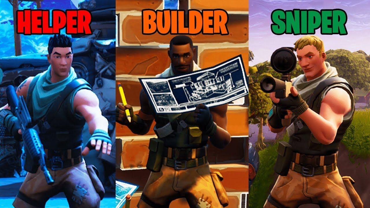 Helper vs builder vs sniper in fortnite helper sniper