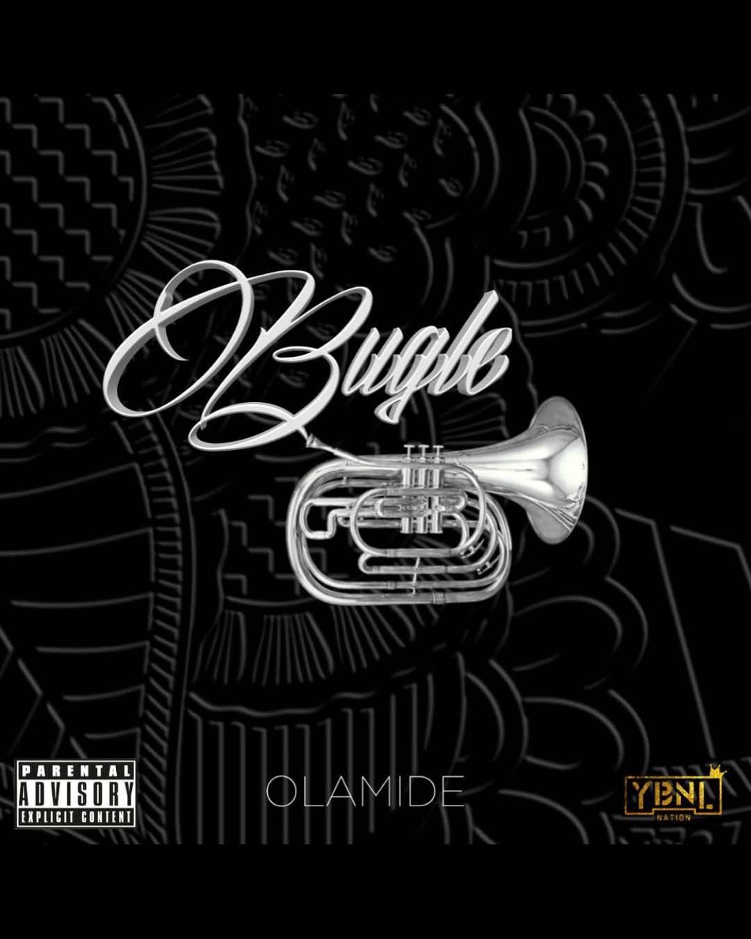 DOWNLOAD: Olamide - Bugle (Mp3 Audio) | Latest Music