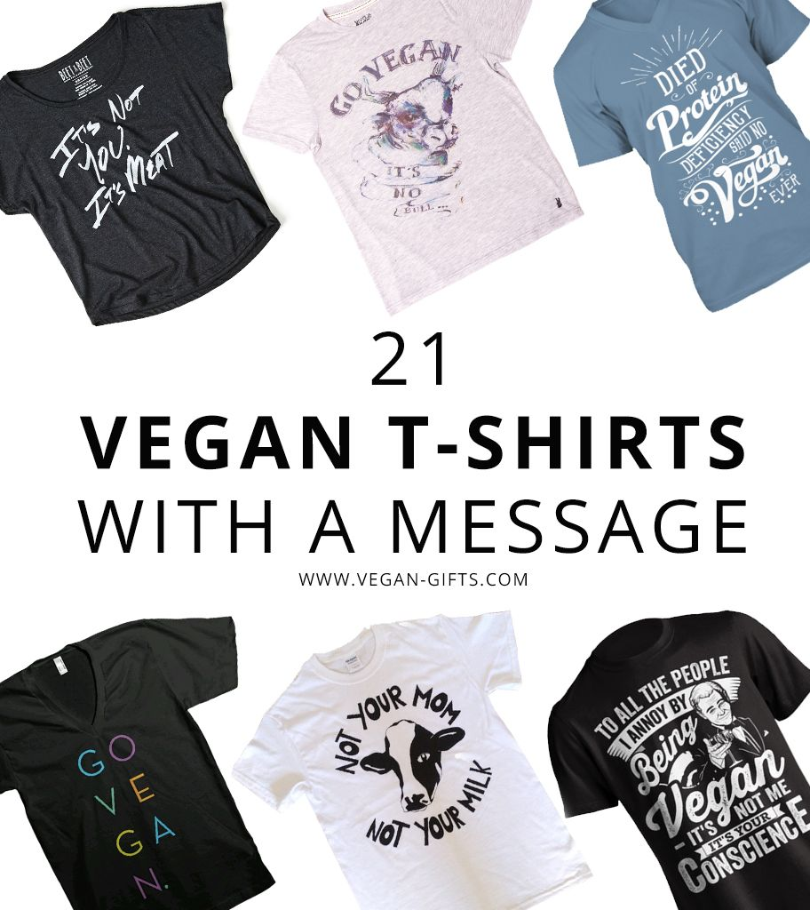 21 vegan t shirts with a message vegangifts vegan gifts