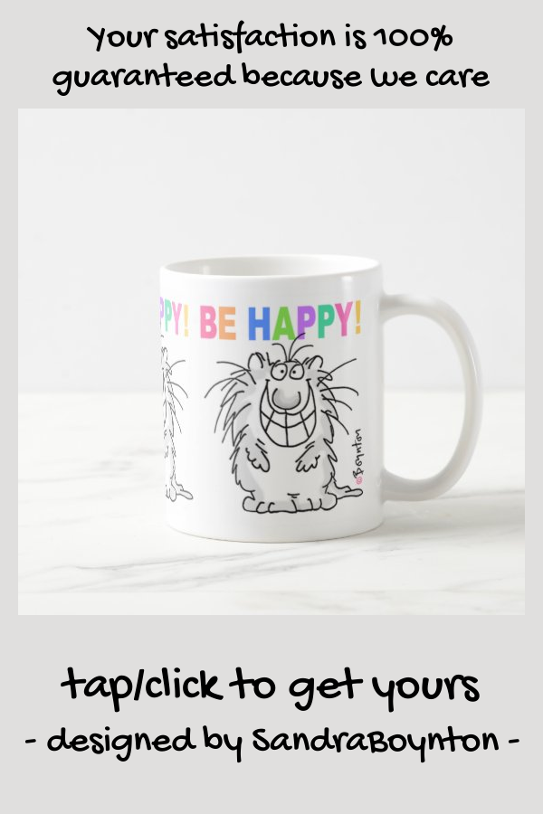 BE HAPPY! mug #grinning #boynton #kitty #cat #happy#cute #animals #mugs #cups #personalized #pictures #wildlife