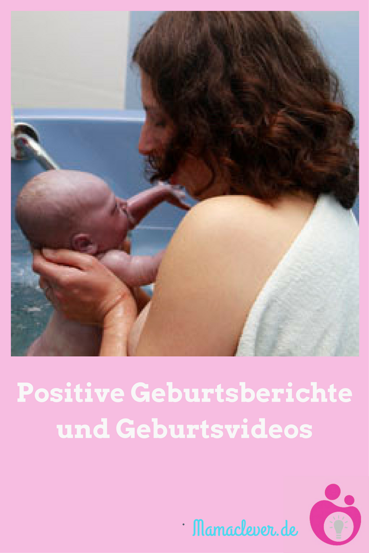 Eine Zusammenstellung positiver Geburtsberichte