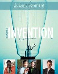 Spring 2013 Cover Environmental Entrepreneurs at the Nicholas School of the Environment  Duke University  Duke Environment