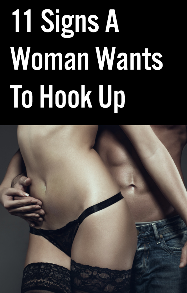 Signs A Woman Wants To Hook Up