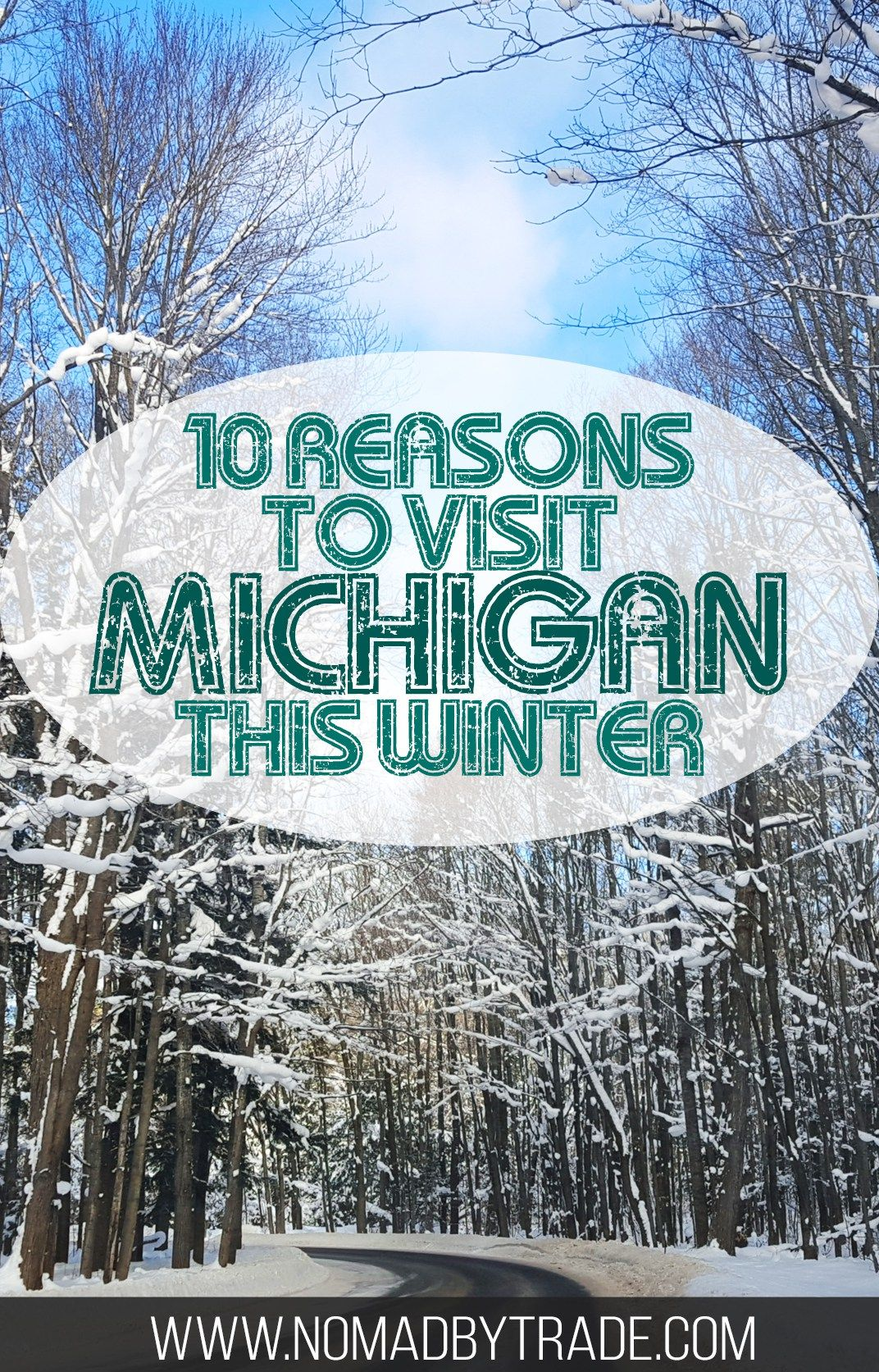 Ten Great Things To Do In Michigan In Winter With Images Europe Winter Travel Winter Travel Michigan Travel