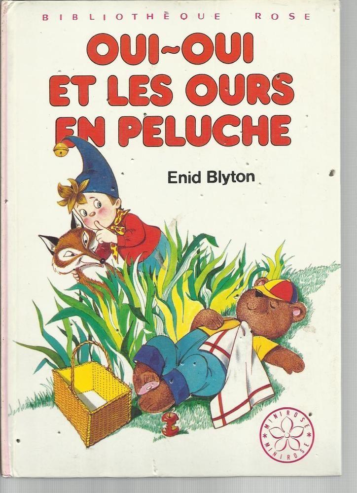 Livre Oui Oui Et Les Ours En Peluche 1979 Bibliotheque
