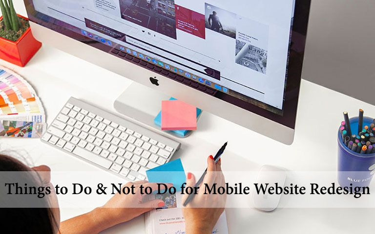 Things to Do & Not to Do for Mobile Website Redesign