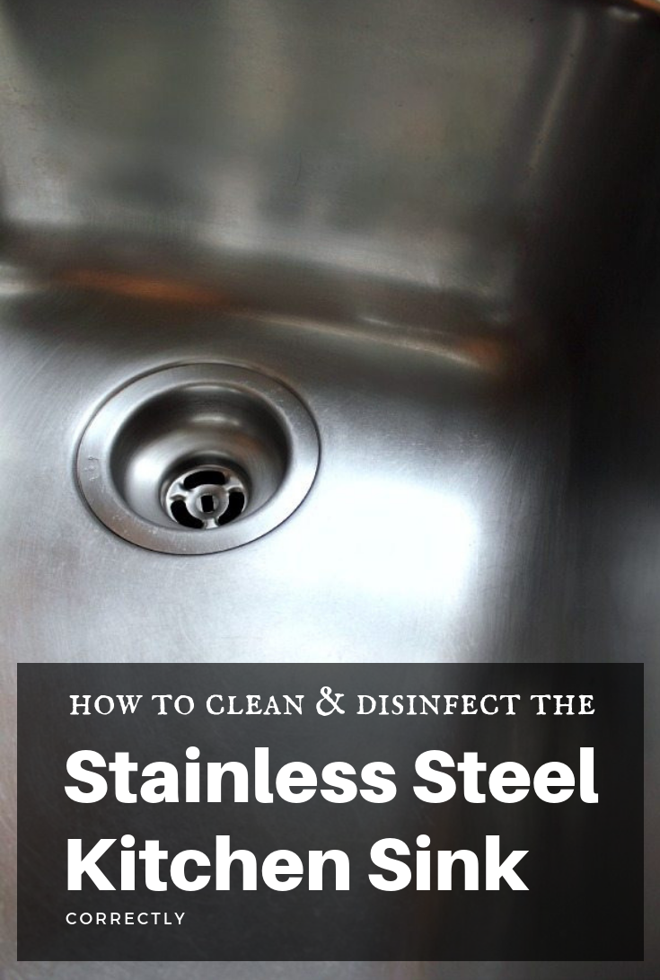 How To Clean And Disinfect The Stainless Steel Kitchen Sink
