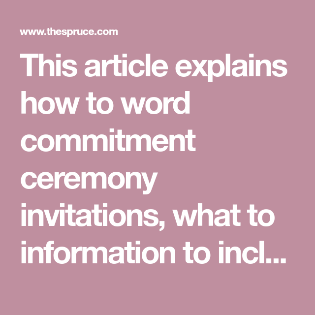 Commitment Union Or Celebration Here S How To Word Your
