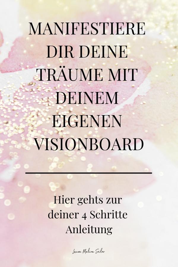 Manifestiere dir deine Träume mit deinem eigenen Vision Board #collageboard