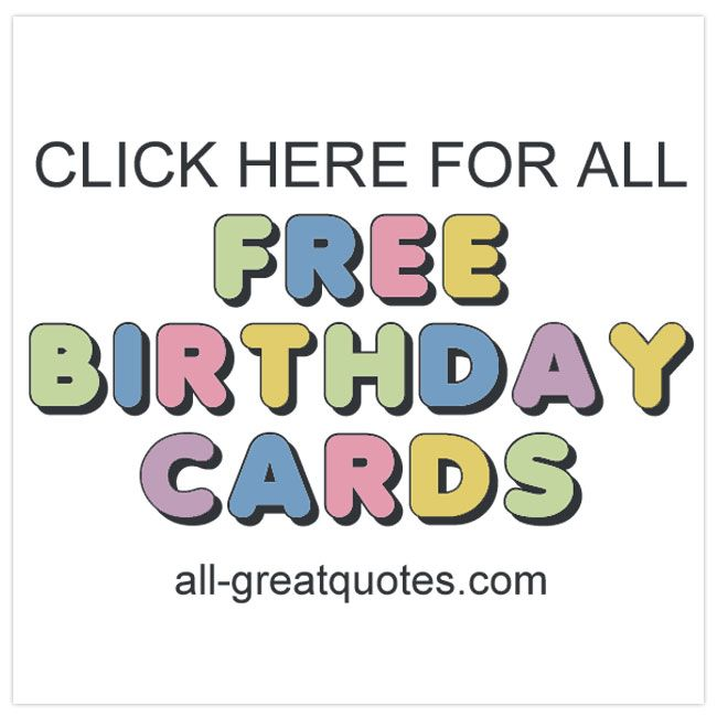 FREE CARDS categories for individual family members friends love – Free Birthday Photo Cards