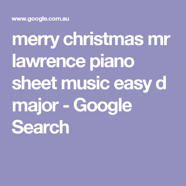 merry christmas mr lawrence piano sheet music easy d major - Google Search | Merry christmas mr ...