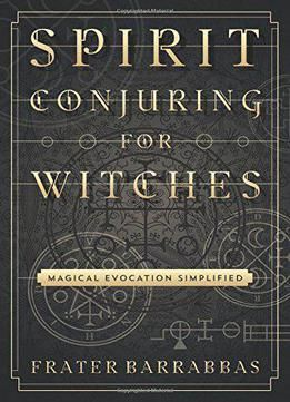 Spirit Conjuring For Witches PDF | Books | Witchcraft books, The