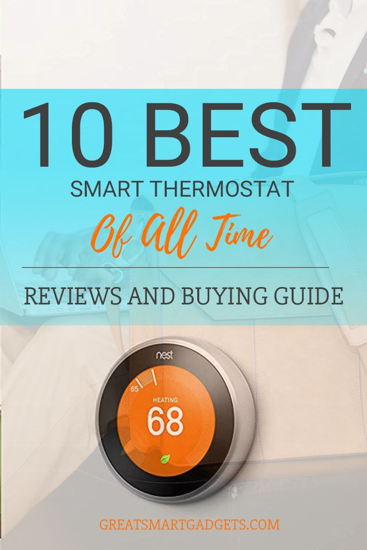 Best Smart Thermostat In 2020 Reviews And Buying Guide  In