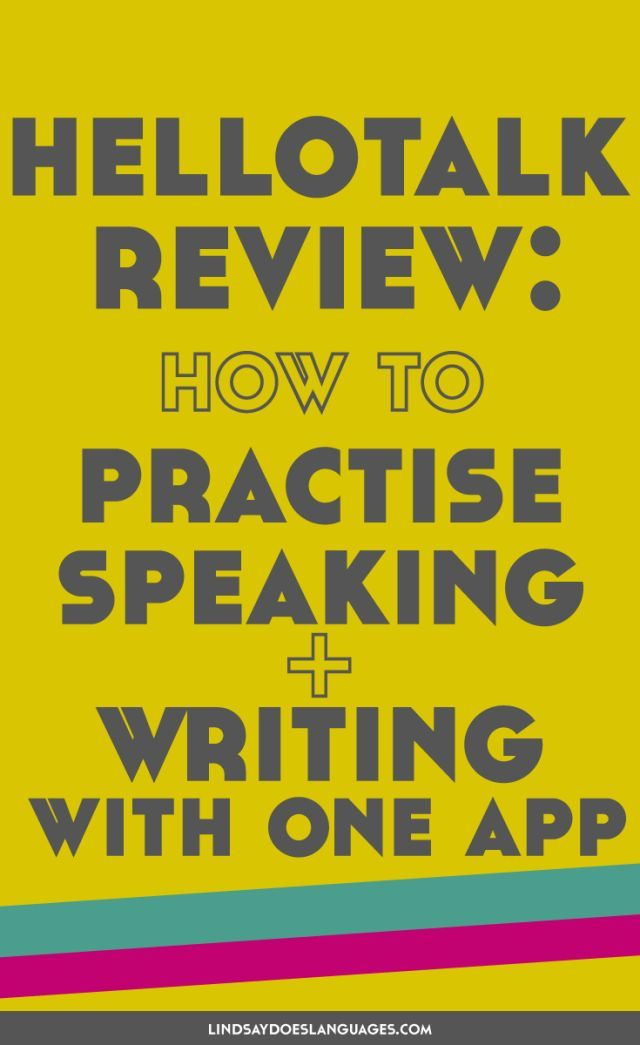 HelloTalk Review How to Practise Speaking and Writing