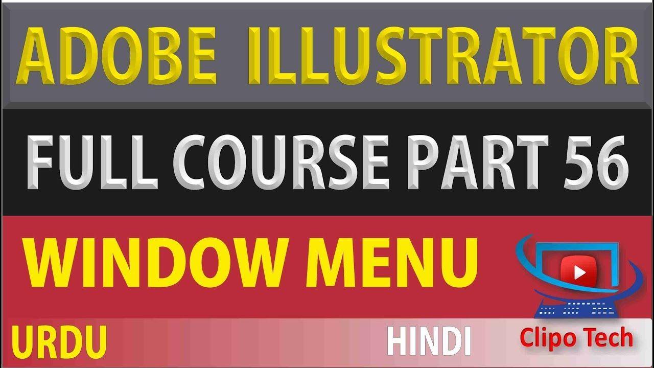 Part#56 Window Menu in Adobe illustrator Full Video Course Urdu and