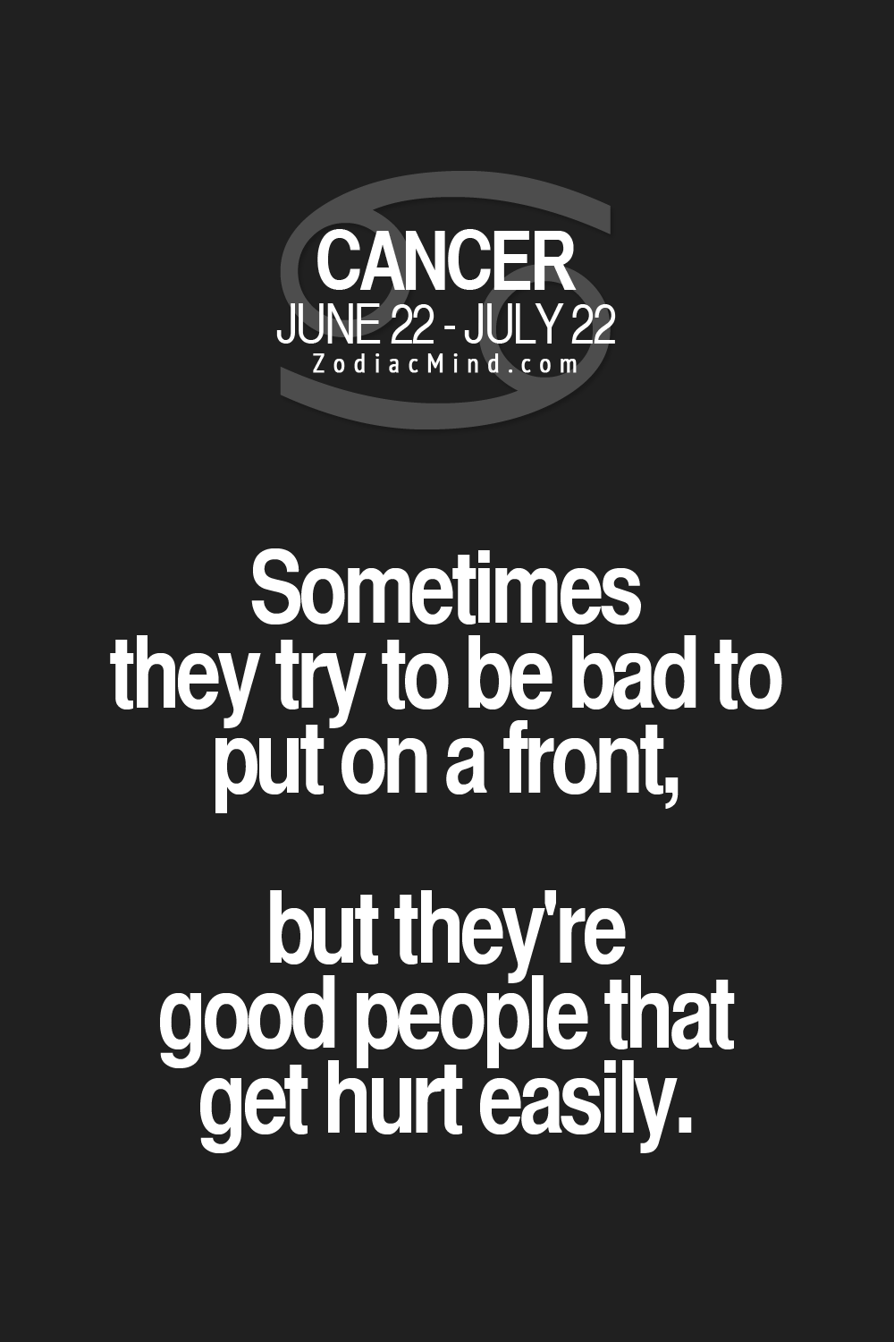Sometimes they try to be bad to put on a front, but they're good people that get hurt easily.