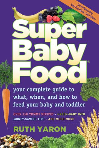 Super Baby Food by Ruth Yaron - Baby Shower Sponsor ...