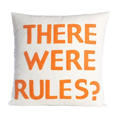 Alexandra Ferguson House Rules There Were Rules Throw Pillow Color: Cream / Orange Felt