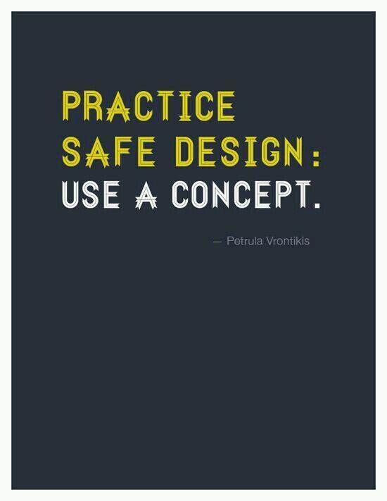 Practice safe design. Use a concept! #interiordesign