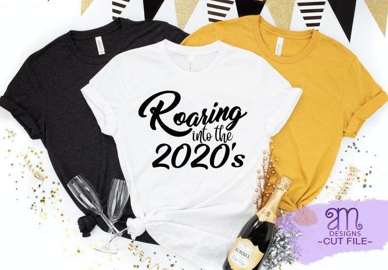 roaring into the 2020s, 2020 svg, roaring svg, roaring