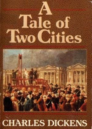 A Tale of Two Cities - Charles Dickens by Eva0707