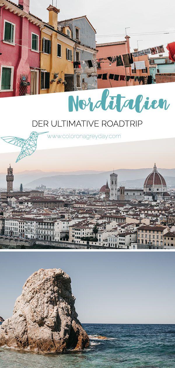 Der perfekte Roadrip durch Norditalien – lasst euch inspirieren!