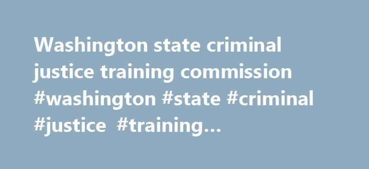 Washington state criminal justice training commission #washington
