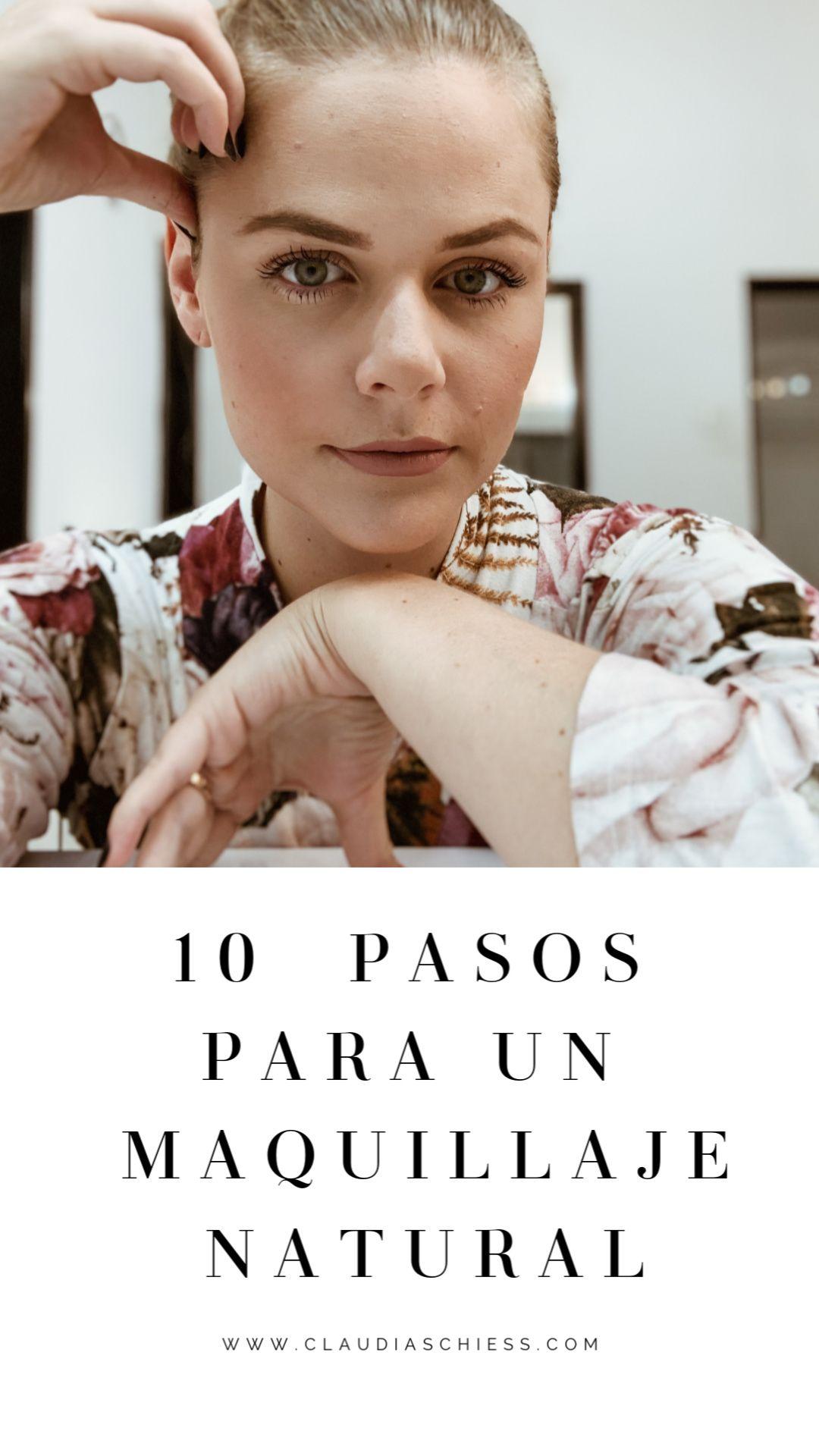 10 PASOS PARA UN MAQUILLAJE NATURAL   – Maquillaje