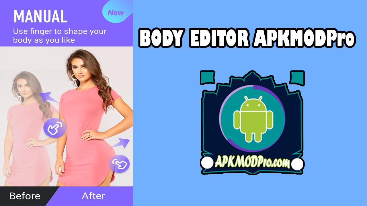 Body Editor Mod Apk Pro Latest Version 2020