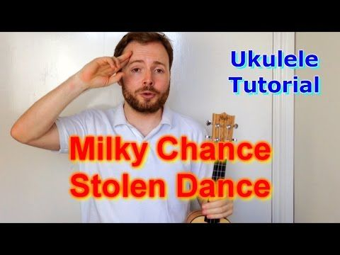 Stolen Dance by Milky Chance - a ukulele tutorial! Enjoy and share ...