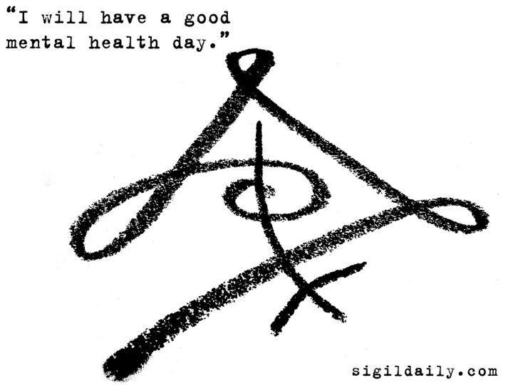 I Will Have A Good Mental Health Day W I C C A N Pinterest