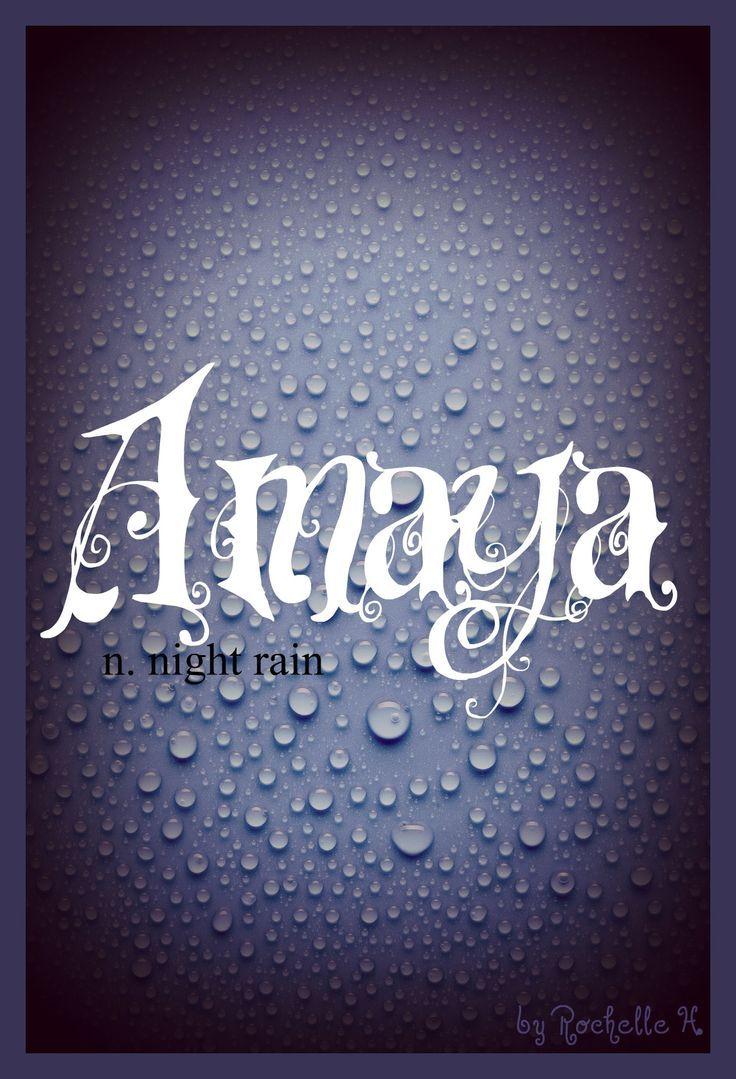 Baby girl name amaya meaning night rain arabic japanese and meaning night rain arabic japanese and stopboris Image collections