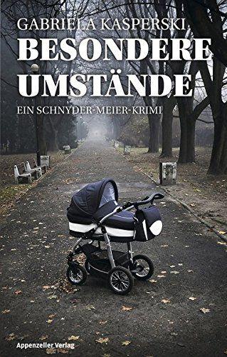 [Rezension] Besondere Umstände – Gabriela Kasperski – Kasas Buchfinder