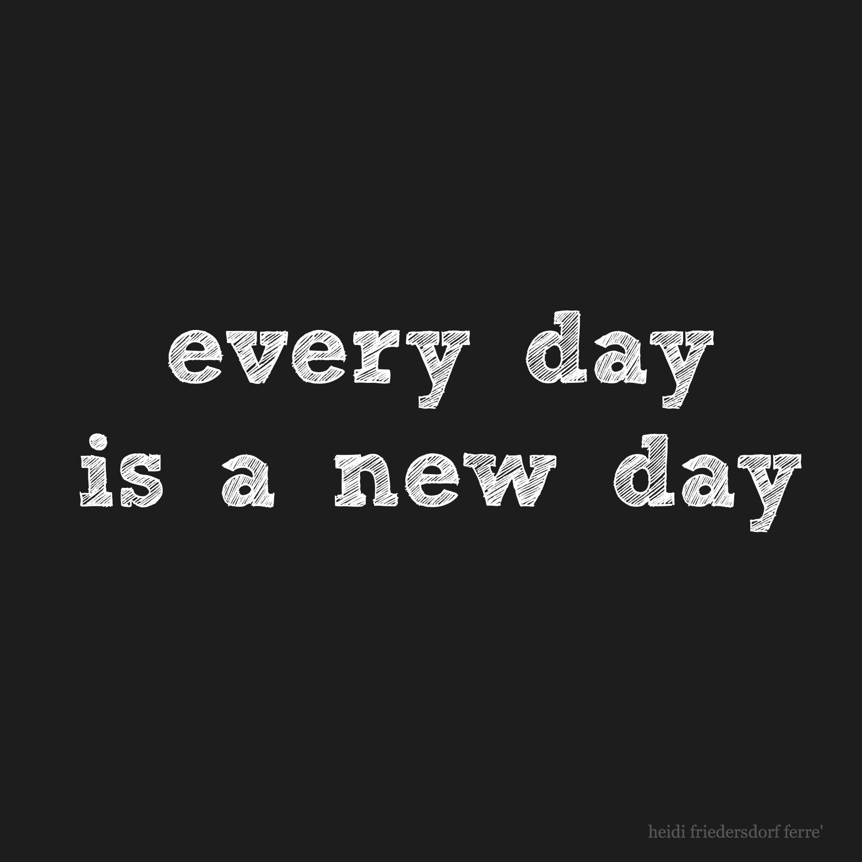 Every Day Is A New Day Inspirational Quote Inspirational Quotes Inspirational Quotes Wallpapers Work Quotes Inspirational