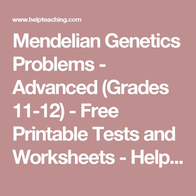 Mendelian Genetics Problems Advanced Grades 11 12 Free