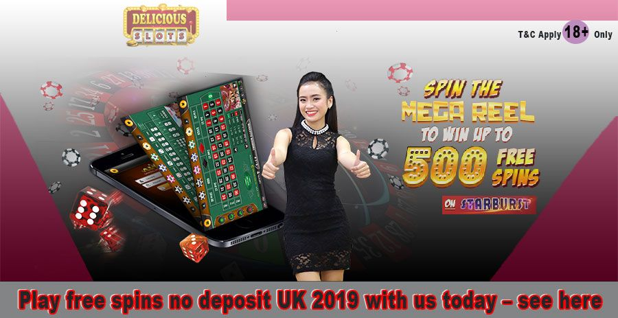 Play free spins no deposit UK 2019 with us today see