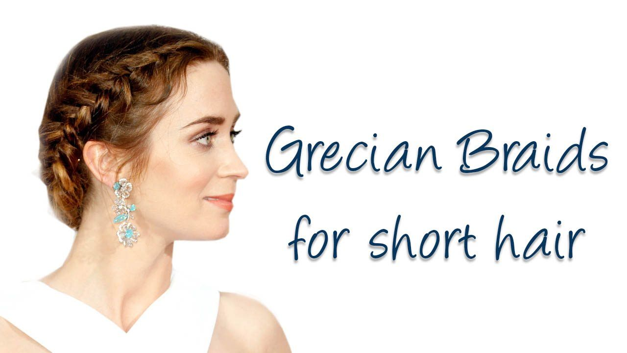 Easy grecian braids for shortmedium hair grecian hairstyles