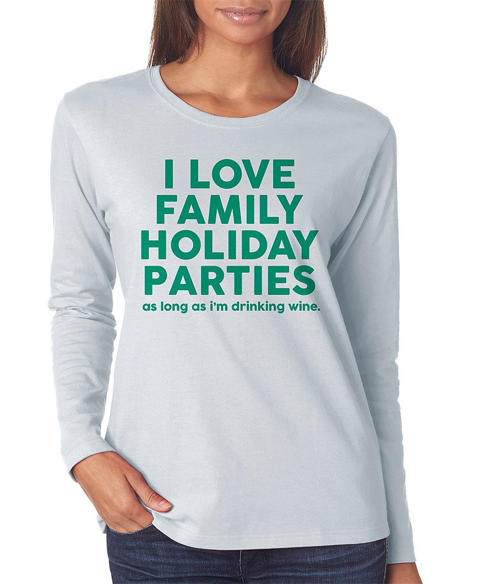 Look what I found on #zulily! Ash & Green 'Family Holiday Parties' Crewneck Top by Crazy Dog #zulilyfinds